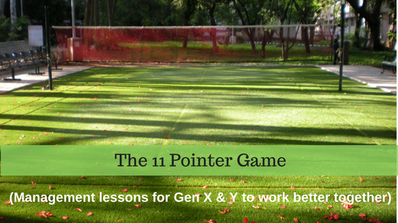 The 11 Pointer Game (Management lessons for Gen X & Y to work better together)